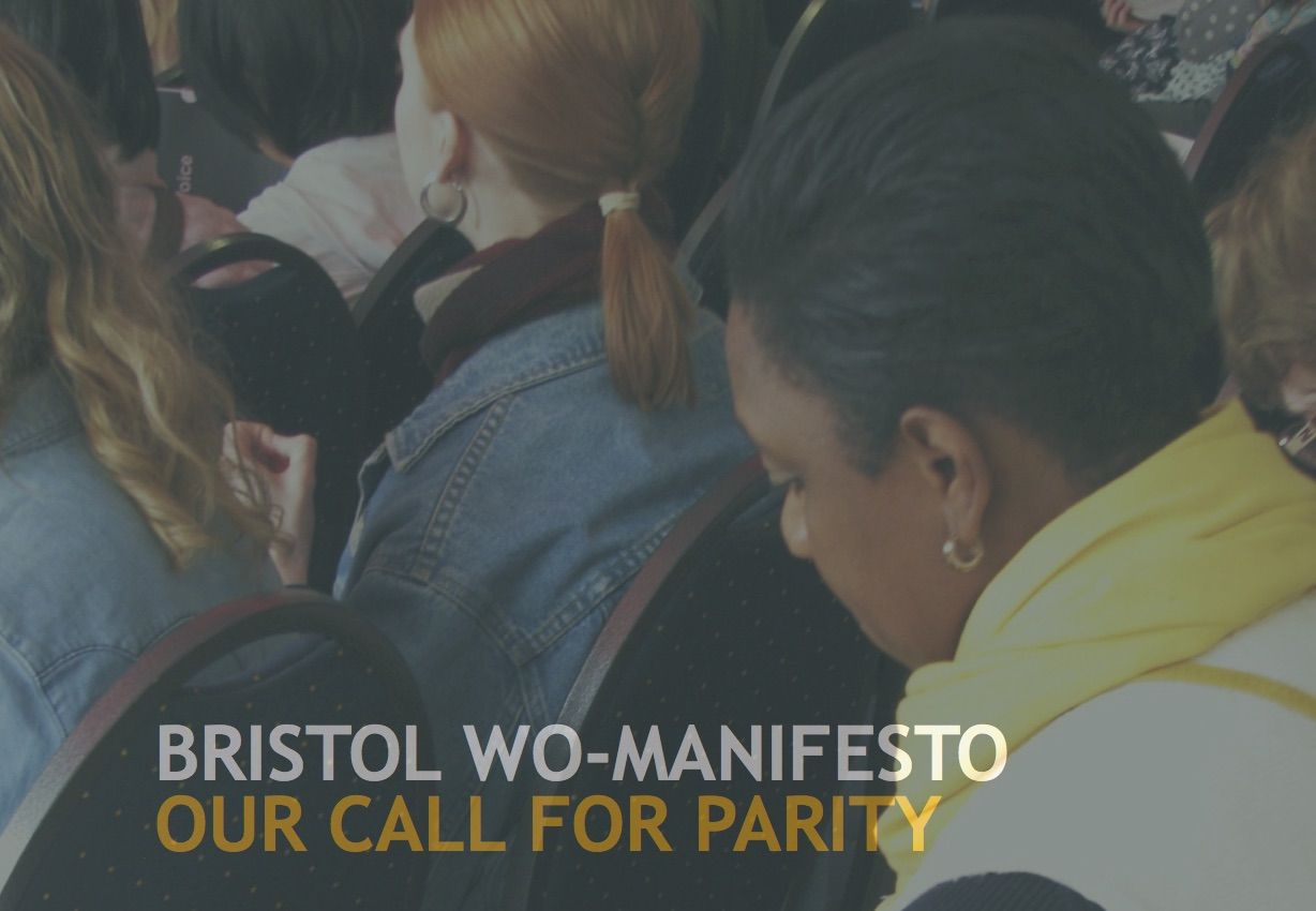 The Bristol Wo-Manifesto