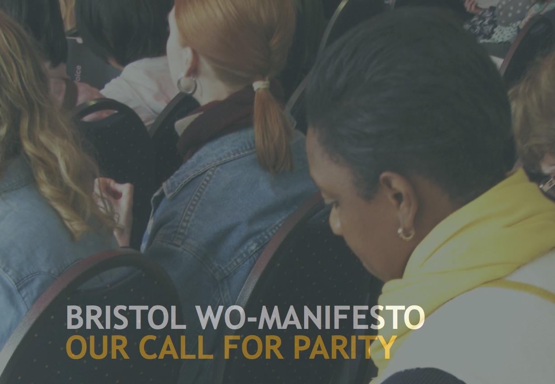 The Bristol Wo-Manifesto