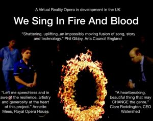 We Sing in Fire and Blood: A Virtual Reality Opera