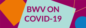 BWV on Covid-19